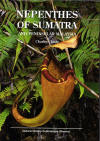 Clarke CM 2001 Nepenthes of Sumatra and Peninsular Malaysia