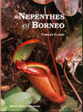Clarke Charles Nepenthes of Borneo